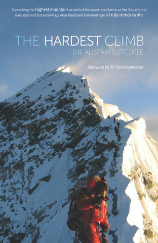 The cover of 'The Hardest Climb' by Alistair Sutcliffe.