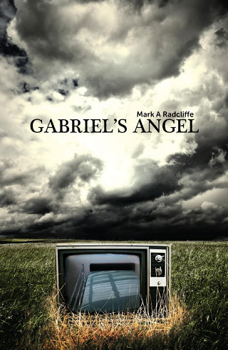 The cover of 'Gabriel's Angel' by Mark A Radcliff.